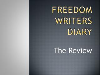Freedom writers Diary