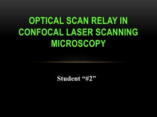Optical scan relay in confocal  laser scanning microscopy