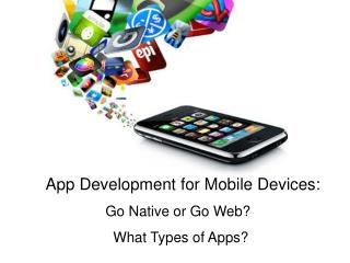 App Development for Mobile Devices: