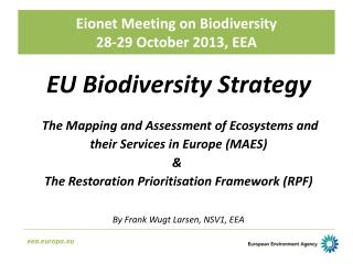 Eionet Meeting on  Biodiversity 28-29  October 2013,  EEA