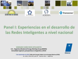 SEMINARIO SOBRE REDES INTELIGENTES U.S.- Argentina  Binational Energy Working Group  (BEWG)