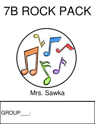 7B  ROCK PACK Mrs.  Sawka