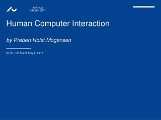 Human Computer Interaction by Preben Holst Mogensen