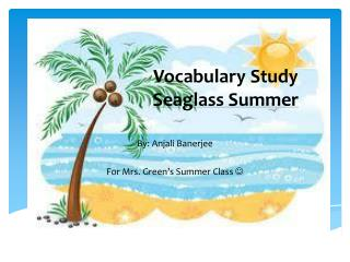 Vocabulary Study Seaglass  Summer