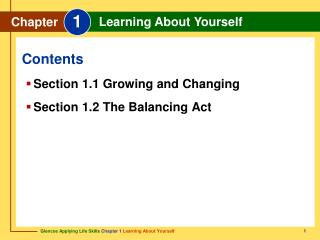 Section 1.1 Growing and Changing Section 1.2 The Balancing Act