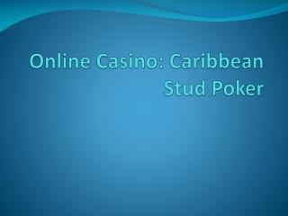 Online Casino: Caribbean Stud Poker