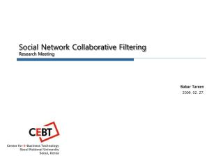 Social Network Collaborative Filtering Research Meeting