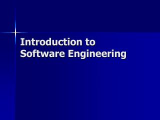 Introduction to Software Engineering