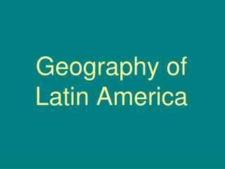 Geography of Latin America
