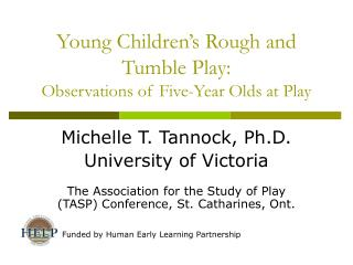 Young Children's Rough and Tumble Play: Observations of Five-Year Olds at Play