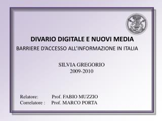 DIVARIO DIGITALE E NUOVI MEDIA