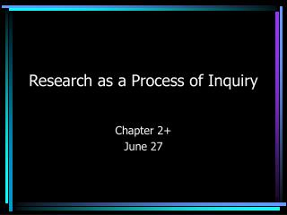 Research as a Process of Inquiry