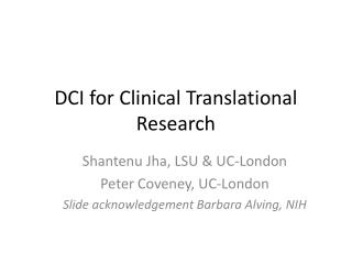 DCI for Clinical Translational Research