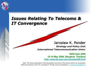 Issues Relating To Telecoms &  IT Convergence