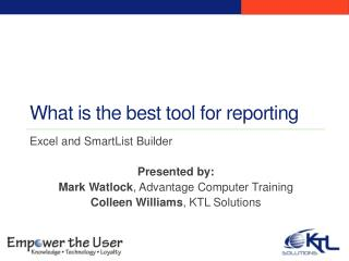 What is the best tool for reporting