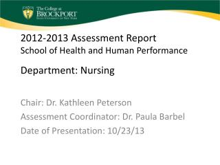 2012-2013 Assessment Report School of Health and Human Performance Department: Nursing