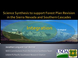 Science Synthesis to support Forest Plan Revision in the Sierra Nevada and Southern Cascades