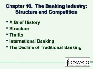Chapter 10.  The Banking Industry: Structure and Competition