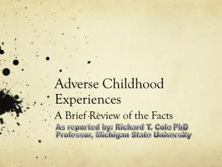 Adverse Childhood Experiences A Brief Review of the Facts