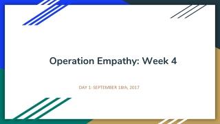 Operation Empathy: Week 4