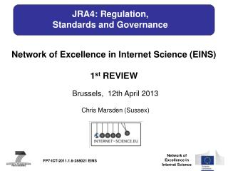 JRA4: Regulation,  Standards and Governance