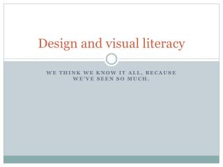 Design and visual literacy