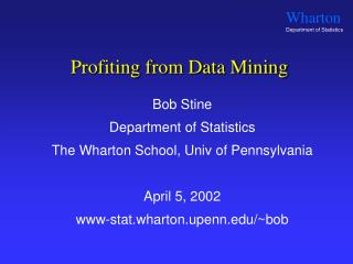 Profiting from Data Mining