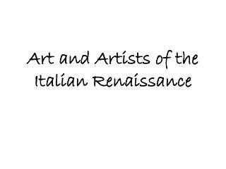Art and  Artists  of the Italian Renaissance