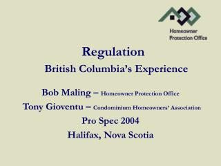Regulation  British Columbia's Experience