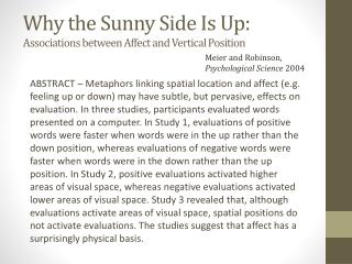 Why the Sunny Side Is Up:  Associations between Affect and Vertical Position