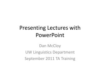 Presenting Lectures with PowerPoint