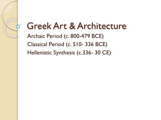 Greek Art & Architecture