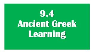 9.4 Ancient Greek Learning