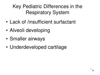 Key Pediatric Differences in the Respiratory System