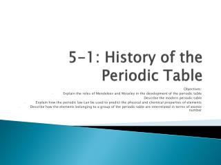 5-1: History of the Periodic Table