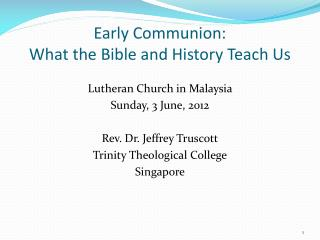 Early Communion:  What the Bible and History Teach Us