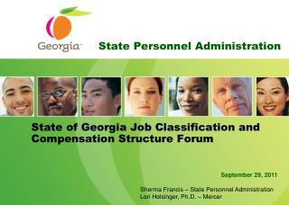 State of Georgia Job Classification and Compensation Structure Forum