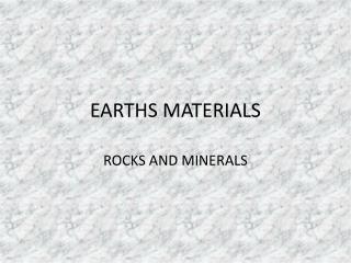 EARTHS MATERIALS