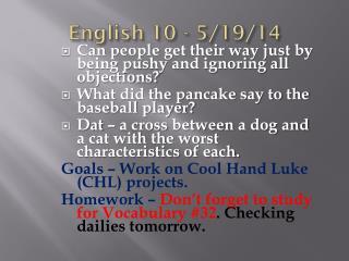 English 10 - 5/19/14