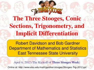 The Three  Stooges, Conic Sections, Trigonometry, and Implicit Differentiation