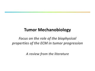Tumor  Mechanobiology