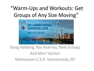 """Warm-Ups and Workouts: Get Groups of Any Size Moving"""