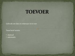 TOEVOER