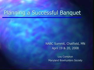 Planning a Successful Banquet