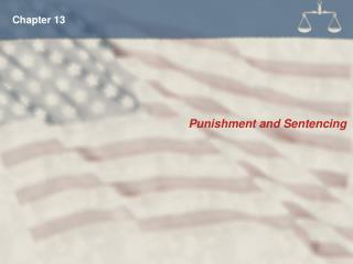 Punishment and Sentencing