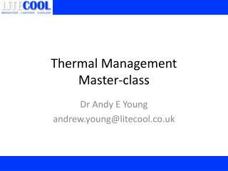 Thermal Management Master-class