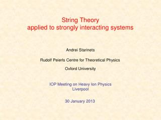 String Theory  applied to strongly interacting systems