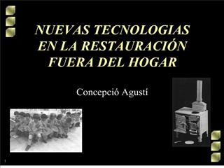NUEVAS TECNOLOGIAS  EN LA RESTAURACI N FUERA DEL HOGAR