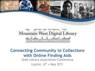 Connecting Community to Collections with Online Finding Aids