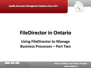 FileDirector in Ontario: Using FileDirector to Manage Busin